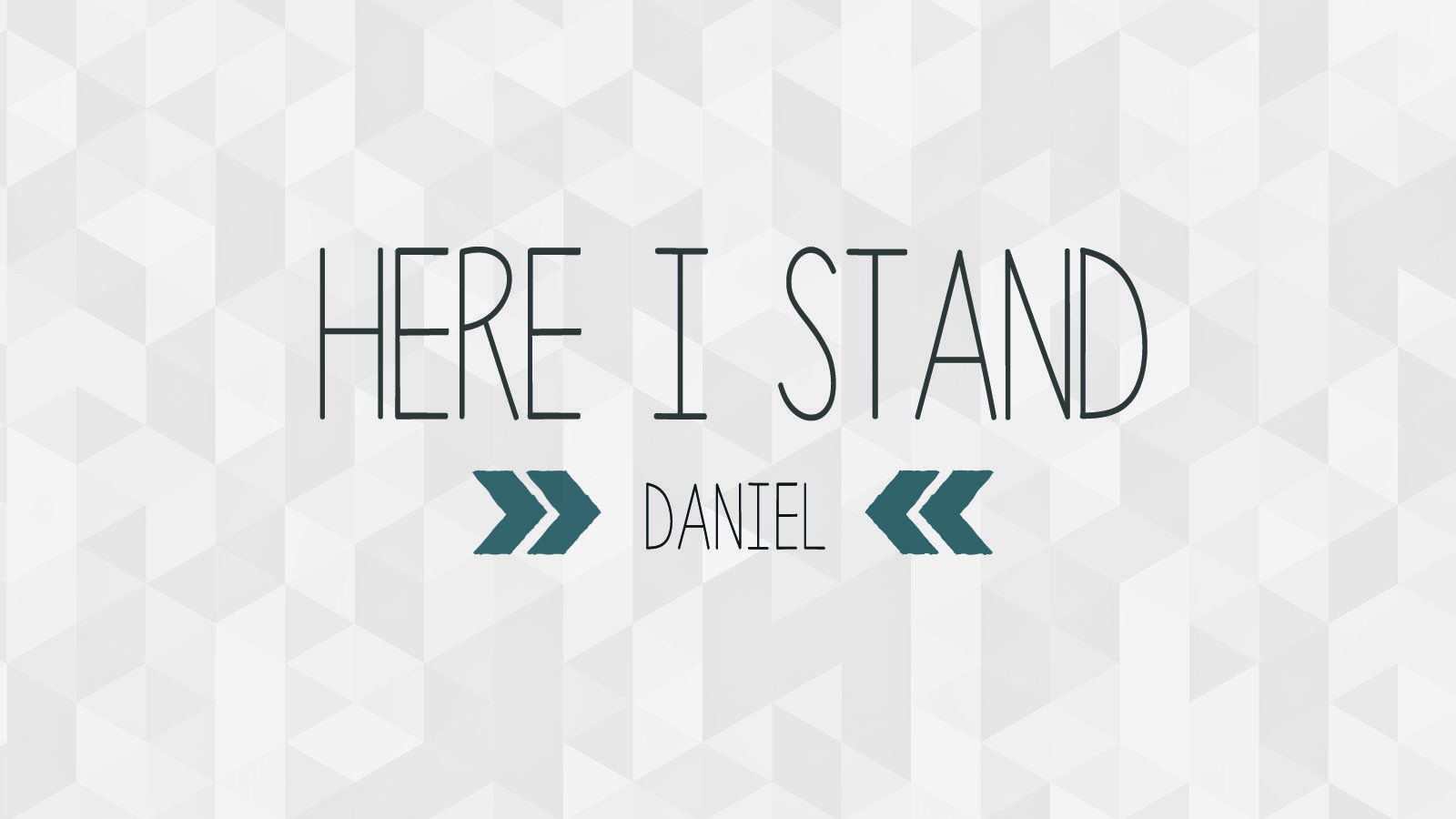 Here I Stand; Who is in Control? ; Daniel 6; David Newman