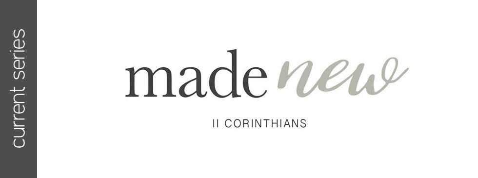 Made New // A New Motive // 2 Corinthians 5:1-10 // Mike Newman