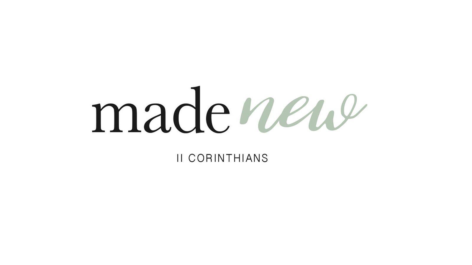 Made New // A New Generosity – Part Two // 2 Corinthians 9 // David Newman