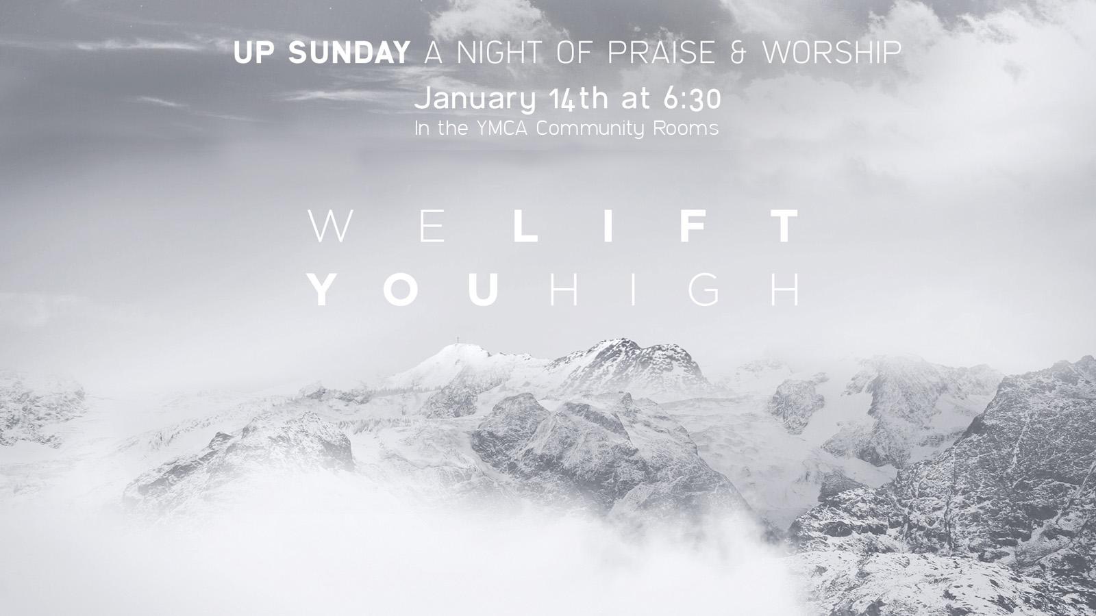 UP Sunday // A Night of Praise and Worship // Carl Johnson