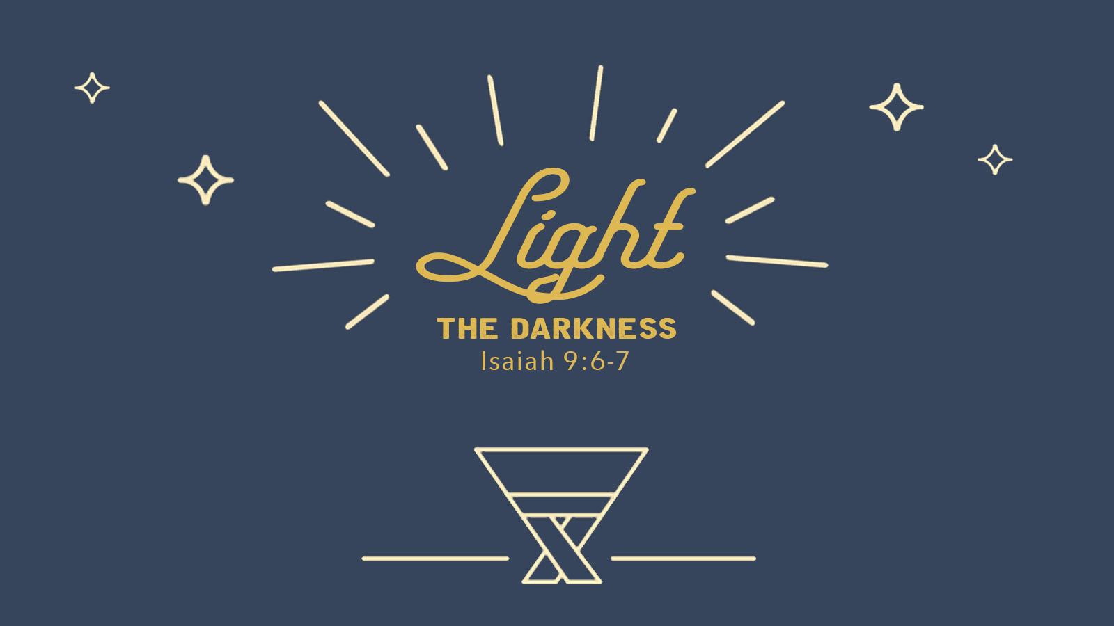 Christmas Eve 2018 // Isaiah 9:6-7 // Light the Darkness // David Newman