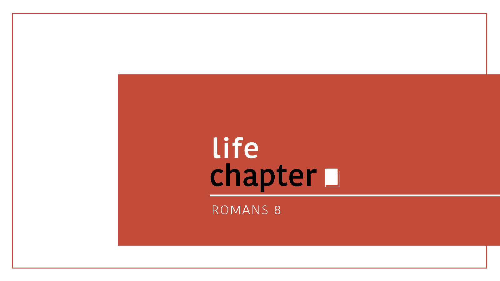 Life Chapter // Romans 8:12-17 //  The Assurance of Life // David Newman